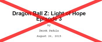 Z Light Leaving Light Of Hope The Dao Of Dragon Ball