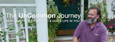 the uncommon journey realizing your life in god u0026 god u0027s life in you