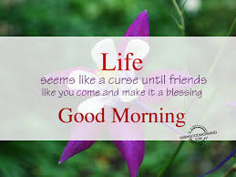 morning wishes for friends morning pictures