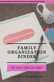 family organization the easy and effective and free family organization binder