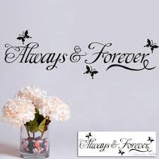 always forever lettering wall decals art home decor black you can decorate your home without the trouble or expense of painting ideal for dry clean and smooth surfaces simply apply this decal to your wall to