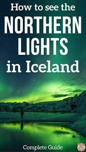 best time to go to iceland for northern lights 2017 best time to visit iceland northern lights puffins travel