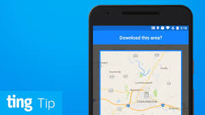 Google Maps For Android Download Google Maps For Offline Use Android And Ios Ting Tip