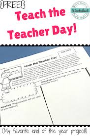 end of the year teach the teacher day more than a worksheet