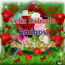 imagenes feliz sabado amiga imágenes de bonito y feliz sábado tarjetas gifs y frases gratis