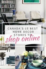 Home Decor Online Shops Algorithm Interiors Canada U0027s 15 Best Home Decor Stores To Shop