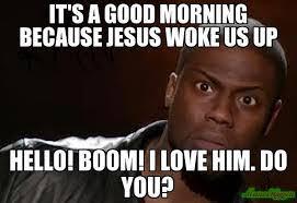 Good Morning Sunshine Meme - good morning memes