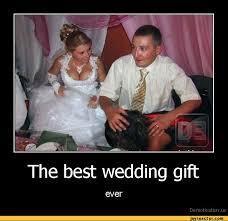 wedding gift jokes the best wedding gifteverde motivation us demotivation posters