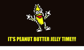 Peanut Butter Jelly Meme - 25 best memes about its peanut butter jelly time its peanut