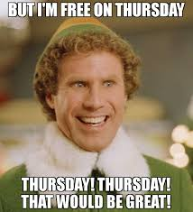 Meme Free - but i m free on thursday thursday thursday that would be great