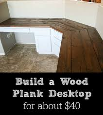 build a wood plank desktop for about 40 pretty handy