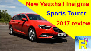car review new vauxhall insignia sports tourer 2017 review