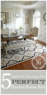 rugs dining room 5 rules for choosing the perfect dining room rug stonegable
