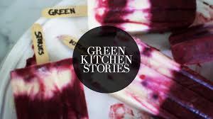 Green Kitchen Storeis - yogurt u0026 blueberry popsicles green kitchen stories youtube