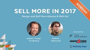 designer photo albums webinar sell more in 2017 with roberto valenzuela fundy designer