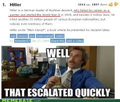 Well That Escalated Quickly Meme - the best of well that escalated quickly gallery ebaum s world
