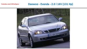 daewoo evanda 2 0 i 16v 131 hp car full specs list youtube