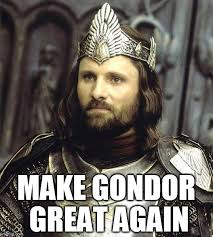 Aragorn Meme - aragorn calls on the men of the west imgflip