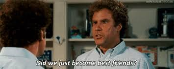 Did We Just Become Best Friends Meme - did we just become best friends step brothers gifrific