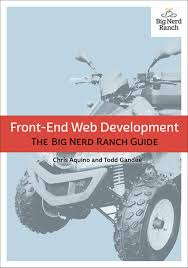 front end web development the big nerd ranch guide informit