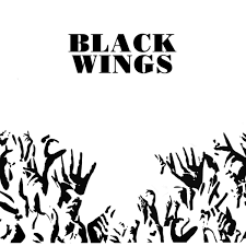 black wings his name is alive