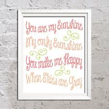 You Are My Sunshine Wall Decor 250 Best You Are My Sunshine Images On Pinterest My
