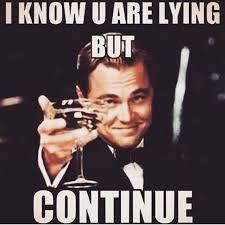 Lie Memes - memes about women lying funny memes pinterest memes funny