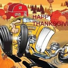 happy thanksgiving fellow rodders by streetrodding
