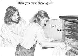Fuck You Jesus Meme - the best of fuck off jesus born again pagan