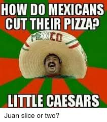 Spanish Word Of The Day Meme - 25 best memes about little caesars and mexican word of the day