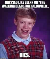 Glenn Walking Dead Meme - bad luck brian meme imgflip