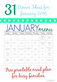 printable january 2016 weekly planner 31 days of dinners a meal plan for january free printable the