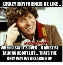 Meme Crazy - 25 best memes about crazy boyfriend crazy boyfriend memes