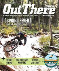 march 2014 by out there outdoors issuu
