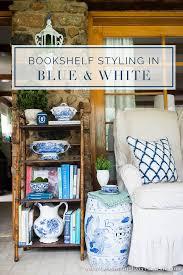 Bookshelf Styling Bookshelf Styling In Blue U0026 White Celebrating Everyday Life With