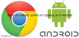 chrome android extensions run android apps in chrome with arc welder extensions