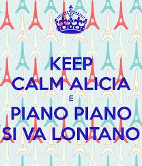 si e piano keep calm e piano piano si va lontano poster keep