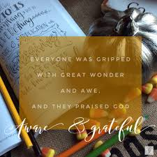 aware grateful filled with everyday thanksgiving faithfully