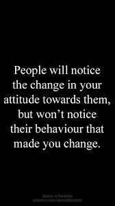 what is chagne made of people will notice the change in your attitude towards them but