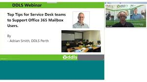 Office 365 Help Desk Top Tips For Service Desk Teams To Support Office 365 Mailbox