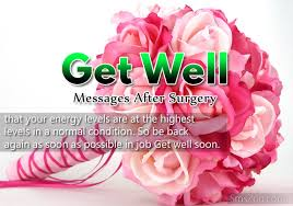 get well messages after surgery get well wishes sms