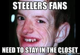 Ugly Guy Meme - steelers fans need to stay in the closet ugly guy 7 meme generator