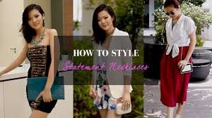 style statement necklace images How to style statement necklaces jpg