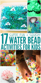 fun ideas with water beads crazy houses water beads and activities