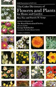 color dictionary of flowers and plants for home and garden roy