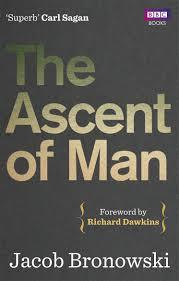 Superb Sample Of July 2014 by The Ascent Of Man Jacob Bronowski Richard Dawkins 9781849901154
