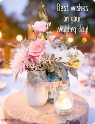 wedding day congratulations 70 wedding wishes quotes messages with images
