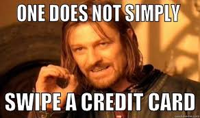 Credit Card Meme - swipe a credit card quickmeme