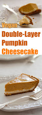 layer pumpkin cheesecake recipe from fatfree vegan kitchen