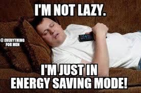 Lazy Meme - not lazy meme